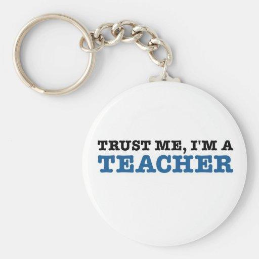 Confíeme en, yo son un profesor llaveros