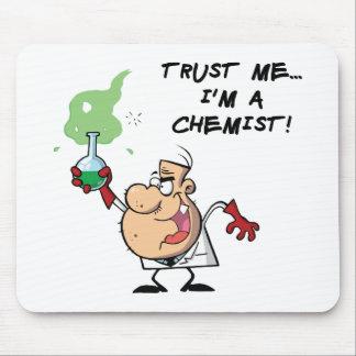 Confíeme en, yo son un químico alfombrilla de raton