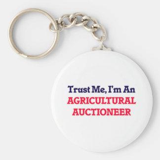 Confíeme en, yo son un subastador agrícola llavero redondo tipo pin