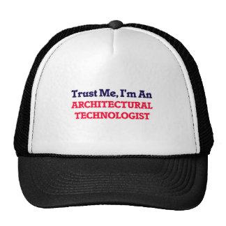 Confíeme en, yo son un tecnólogo arquitectónico gorro de camionero