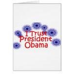 Confío en a presidente Obama Felicitación