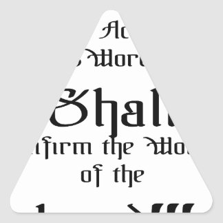 Confirm the words of the Lord Triangle Sticker