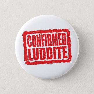Confirmed Luddite Button