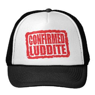 Confirmed Luddite Trucker Hat