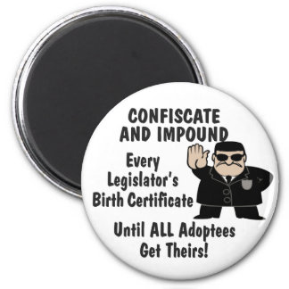 Confiscate 2 Inch Round Magnet