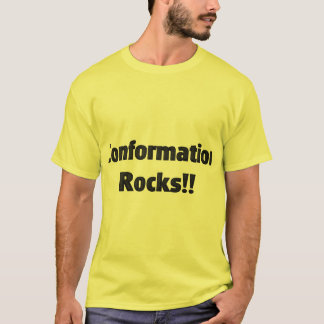 Conformation Rocks! T-Shirt