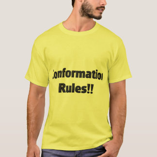 Conformation Rules T-Shirt