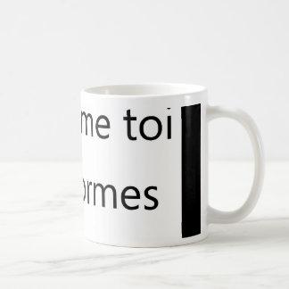 conforme toi coffee mug