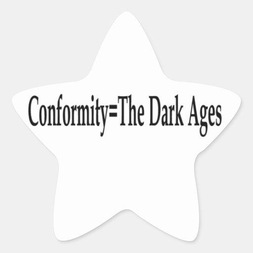 Conformidad = las edades oscuras calcomania cuadrada personalizada