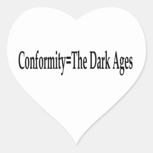 Conformidad = las edades oscuras colcomanias de corazon
