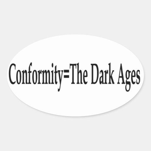 Conformidad = las edades oscuras colcomanias de óval