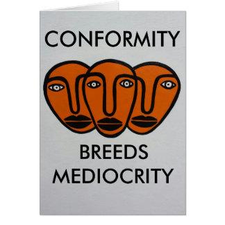 Conformity 2 greeting card