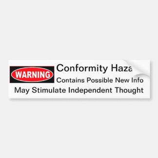 Conformity Hazard Bumper Sticker