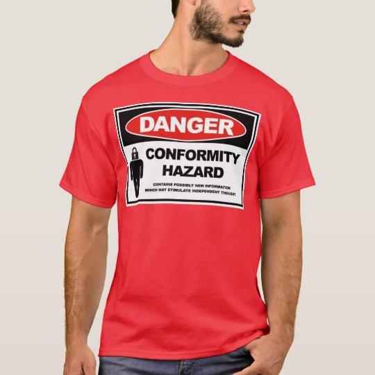 conformity hazard T-Shirt