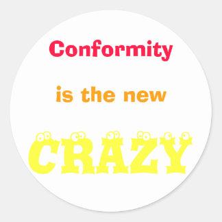 Conformity is... classic round sticker