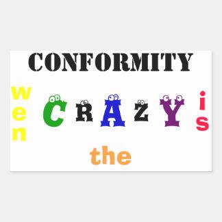 Conformity is... rectangular sticker