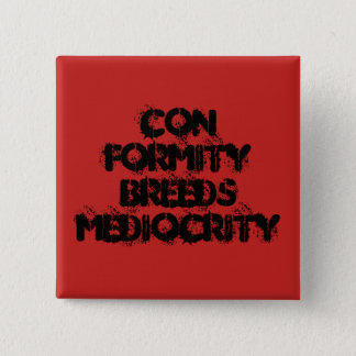 Conformity Pinback Button