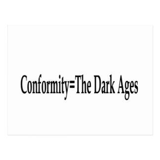 Conformity = The Dark Ages Postcard