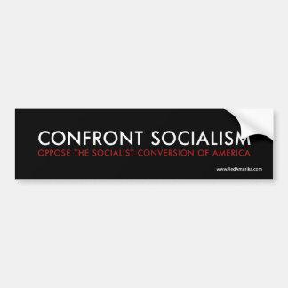 Confront Socialism Bumper Sticker Car Bumper Sticker