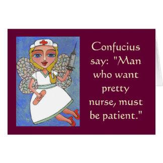 Confucio dice: Hombre que quiere a la enfermera bo Felicitacion