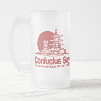 Confucio dice jarra de cerveza esmerilada