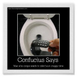 Confucious says poster