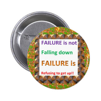 Confucius Chinese Wisdom Words : Failure defined Button