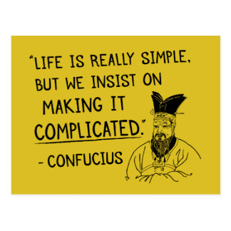Confucius 'Life is really simple...'quote postcard