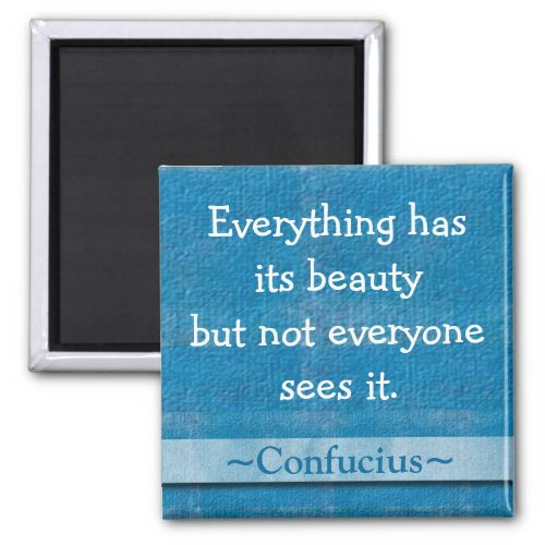 Confucius Quotation - Inspirational Gift 2 Inch Square Magnet