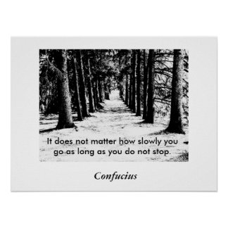Confucius Quote - Poster