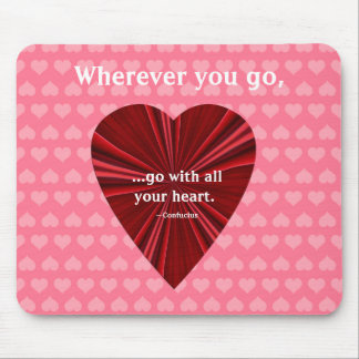 Confucius Quote+Red Heart Mouse Pad