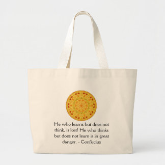 Confucius Quote  -  wearable wisdom Large Tote Bag