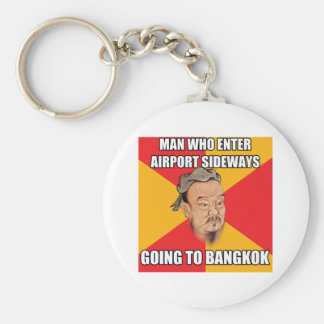 Confucius Say Going to Bangkok Keychain
