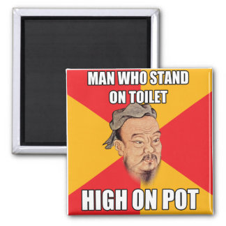 Confucius Say High On Pot Magnet