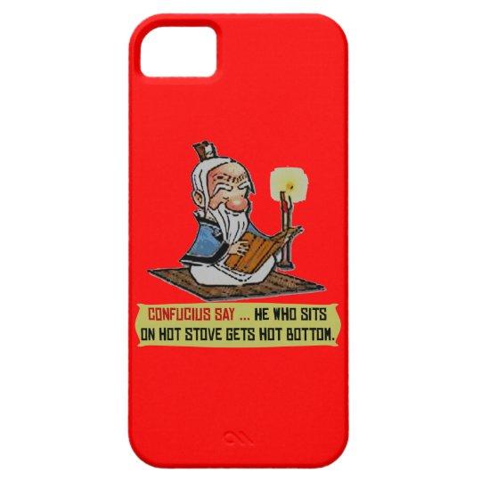 CONFUCIUS SAY ... HOT BOTTOM iPhone 5 Case-Mate