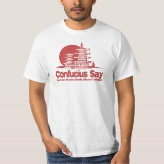 Confucius Say T-shirts