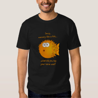 Confused Puffer Fish - funny sayings Tee Shirt