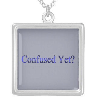 Confused Yet? Silver Plated Necklace