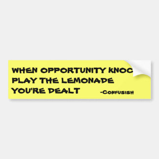 Confusish says Opportunity Deals Lemonade Bumper Sticker