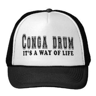 Conga drum It s way of life Hat