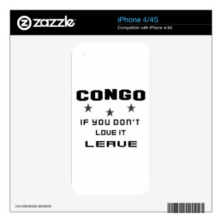 Congo If you don't love it, Leave iPhone 4 Decal