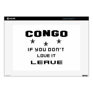 Congo If you don't love it, Leave Skin For Laptop