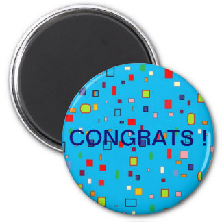 """Congrats !"" 2 Inch Round Magnet"