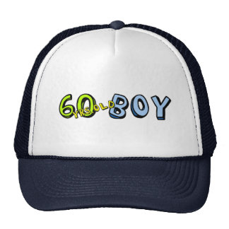 Congrats! 60 years old boy. trucker hat