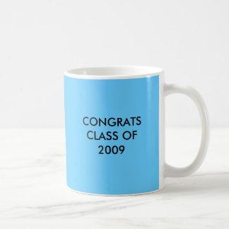 CONGRATS  CLASS OF 2009 COFFEE MUG