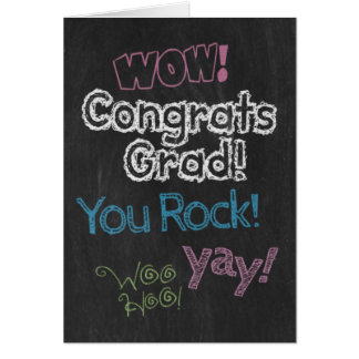 Congrats Grad! Chalk it up to your hard work! Greeting Card
