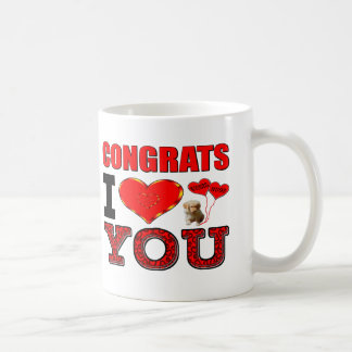 Congrats I Love You Coffee Mug