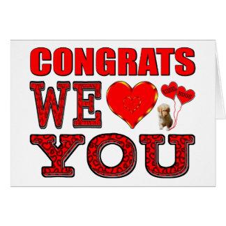 Congrats le amamos tarjeta de felicitación