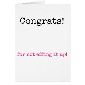 ¡Congrats para no effing lo para arriba! Felicitaciones