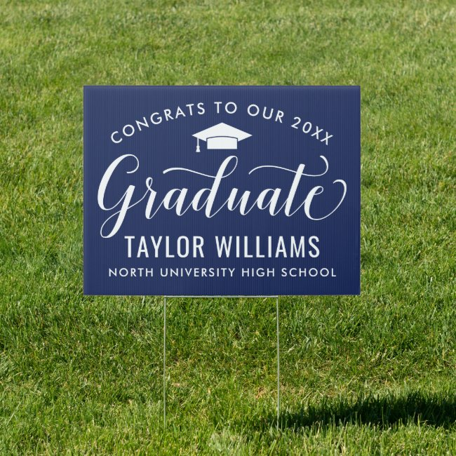 Congrats to Our Graduate Elegant Script Navy Sign